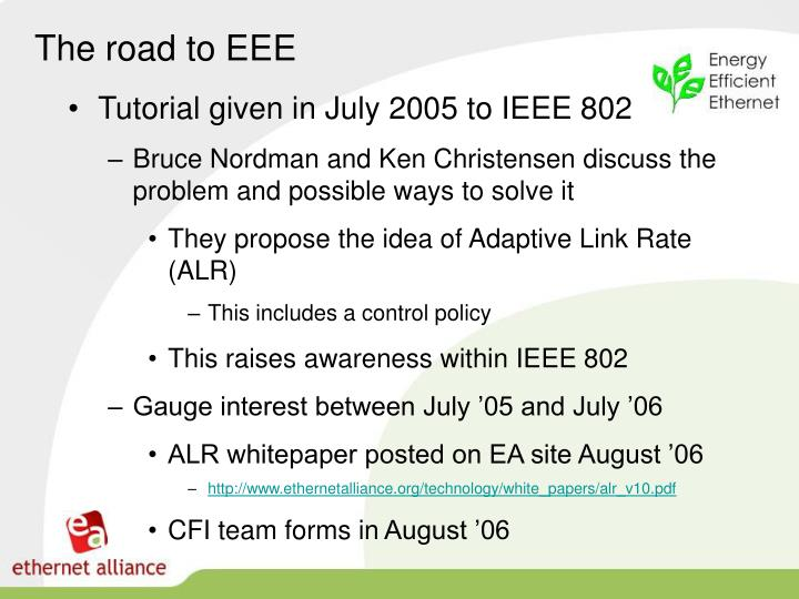 The road to EEE