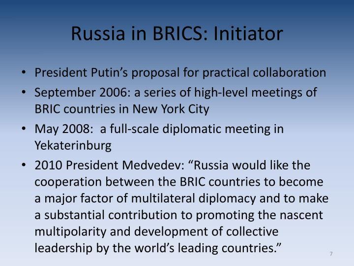 Russia in BRICS: Initiator