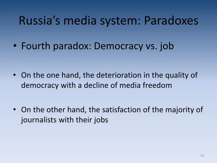 Russia's media system: Paradoxes