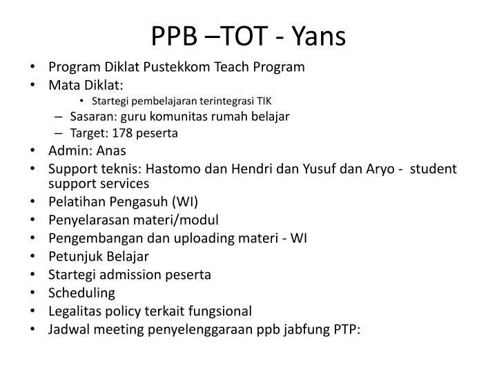PPB –TOT -