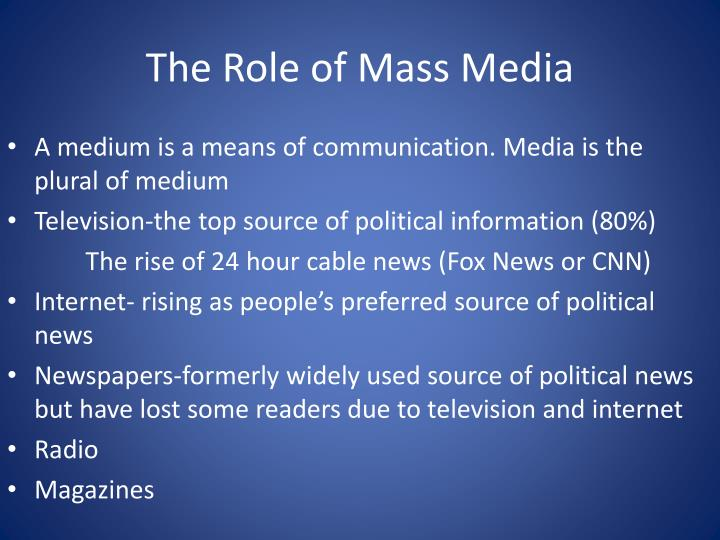 The Role of Mass Media