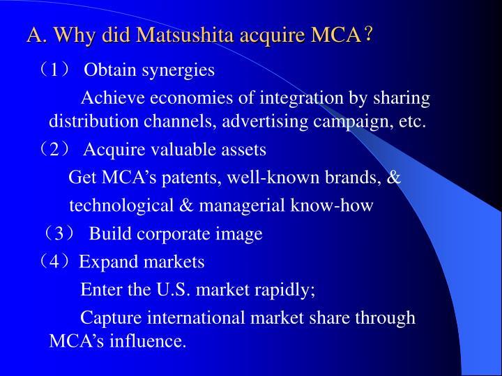 A. Why did Matsushita acquire MCA