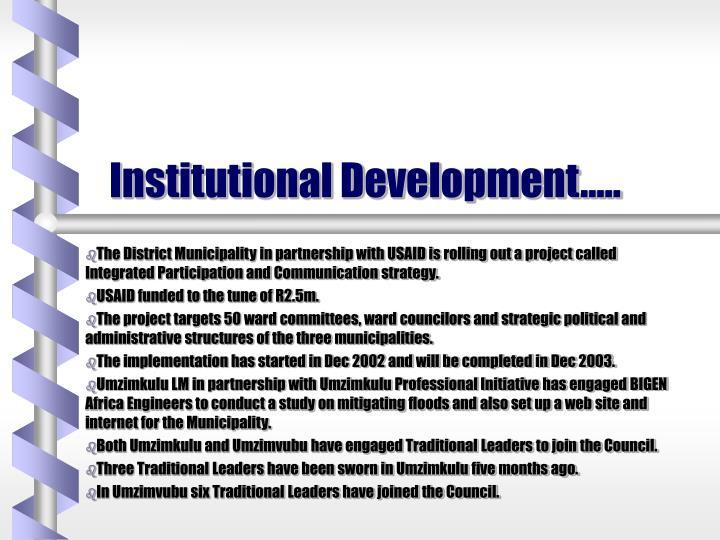 Institutional Development…..