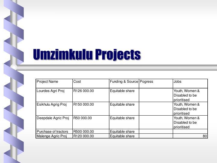 Umzimkulu Projects