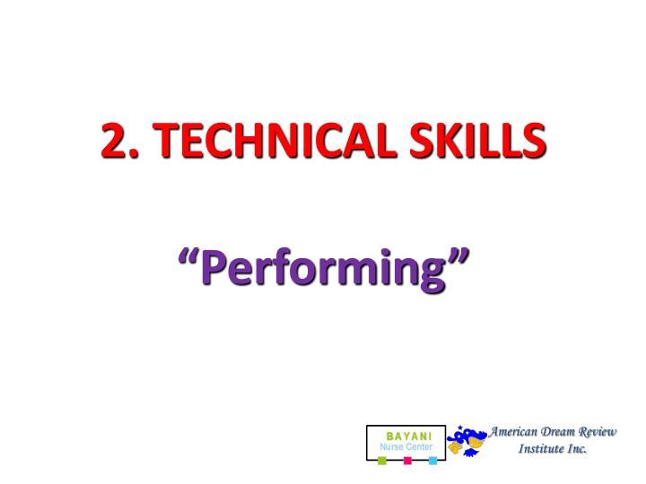 2. TECHNICAL SKILLS