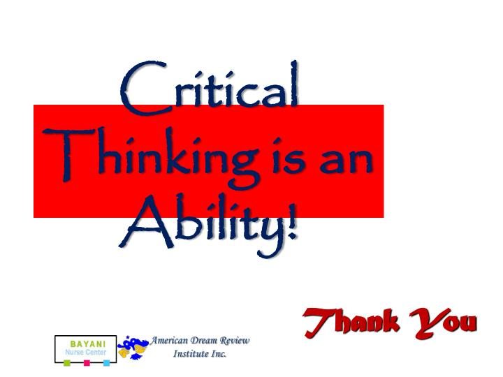 Critical Thinking is an Ability!