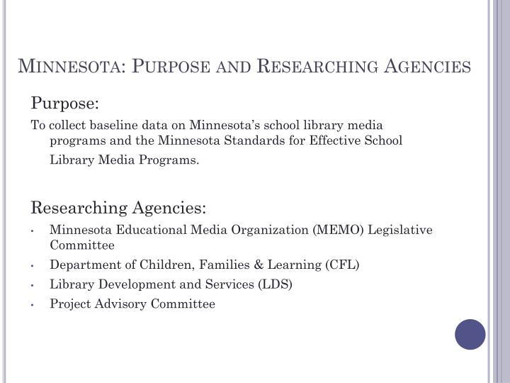 Minnesota: Purpose and Researching Agencies