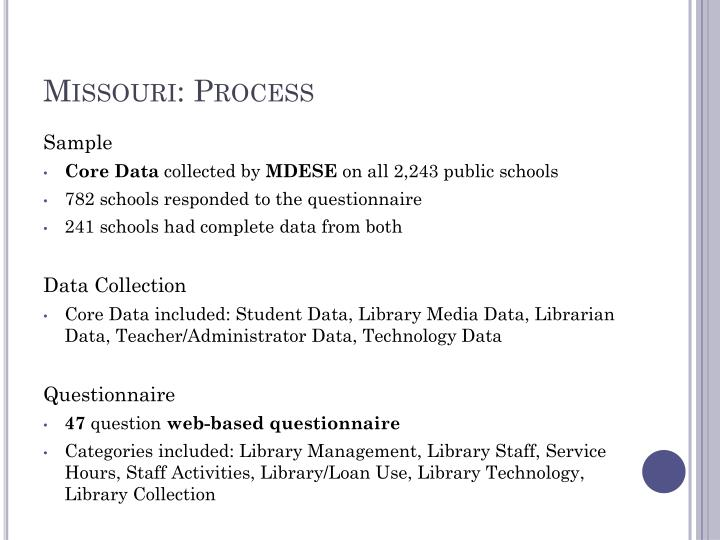 Missouri: Process