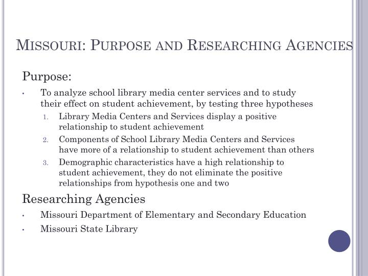 Missouri: Purpose and Researching Agencies