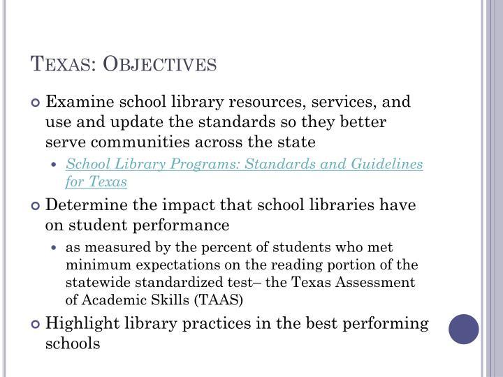 Texas: Objectives