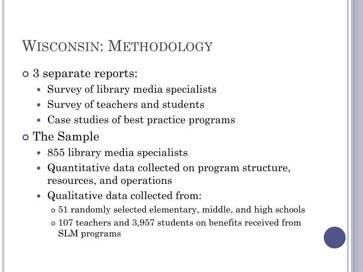 Wisconsin: Methodology