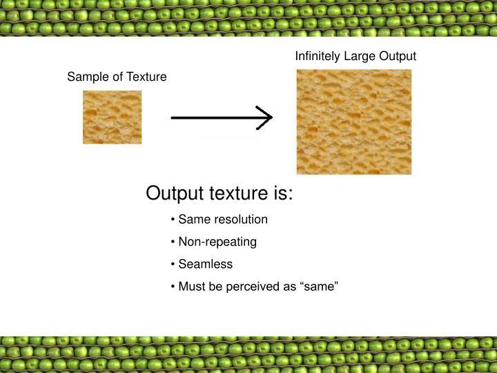 Infinitely Large Output