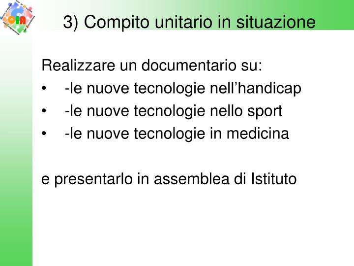 3) Compito unitario in situazione