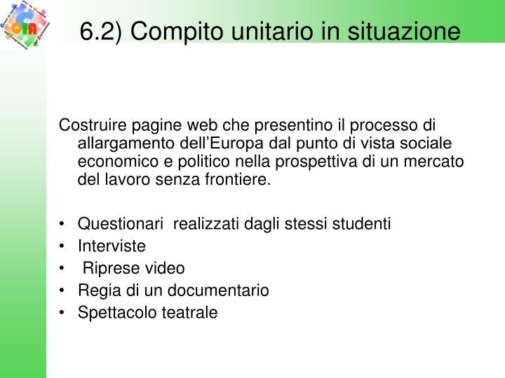 6.2) Compito unitario in situazione