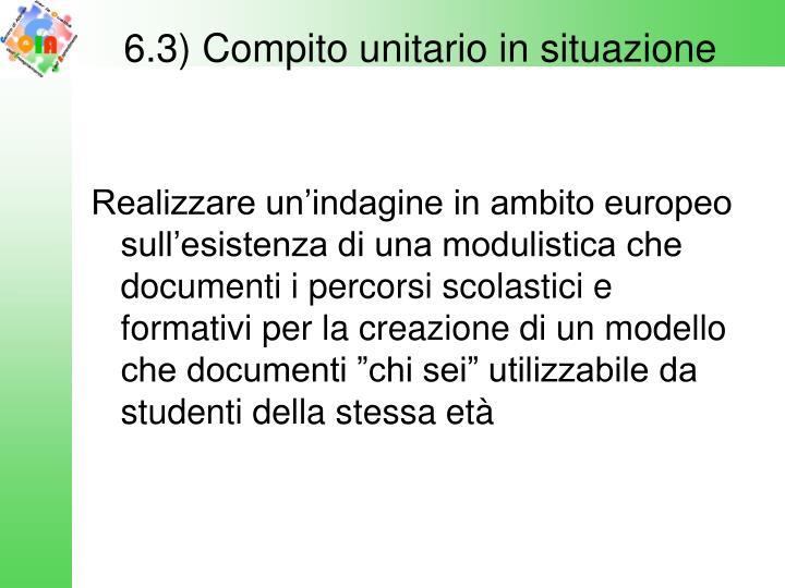 6.3) Compito unitario in situazione