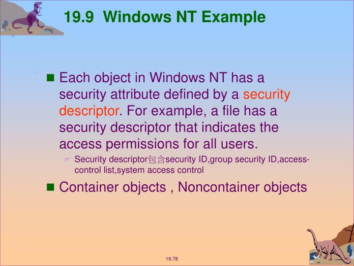 19.9  Windows NT Example