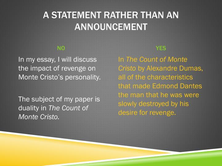 A statement rather than an announcement