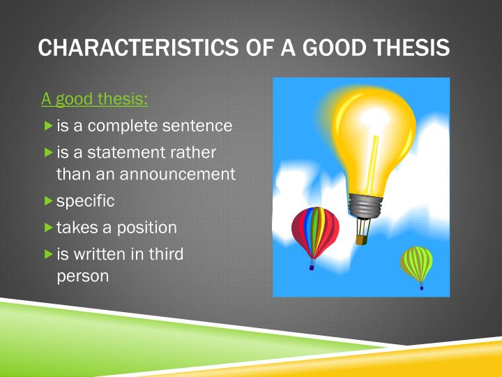 Characteristics of a good thesis