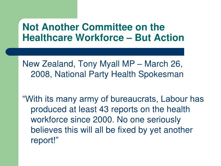 Not Another Committee on the Healthcare Workforce – But Action