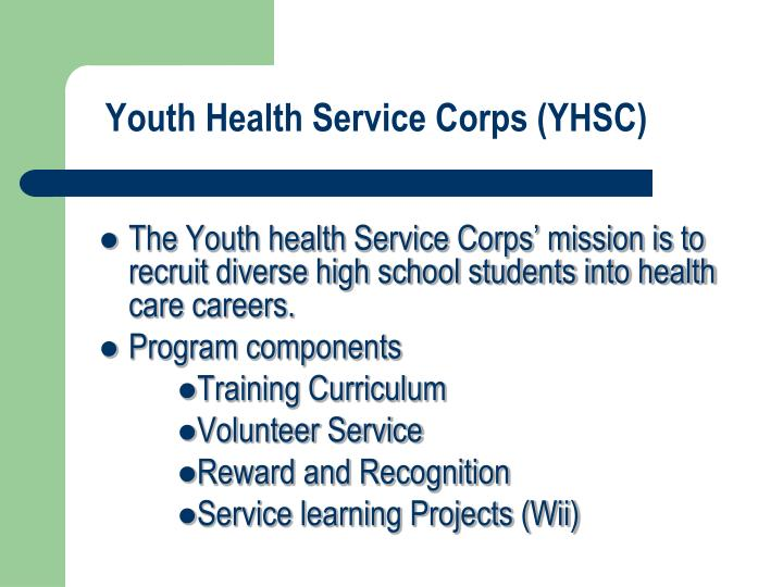Youth Health Service Corps (YHSC)