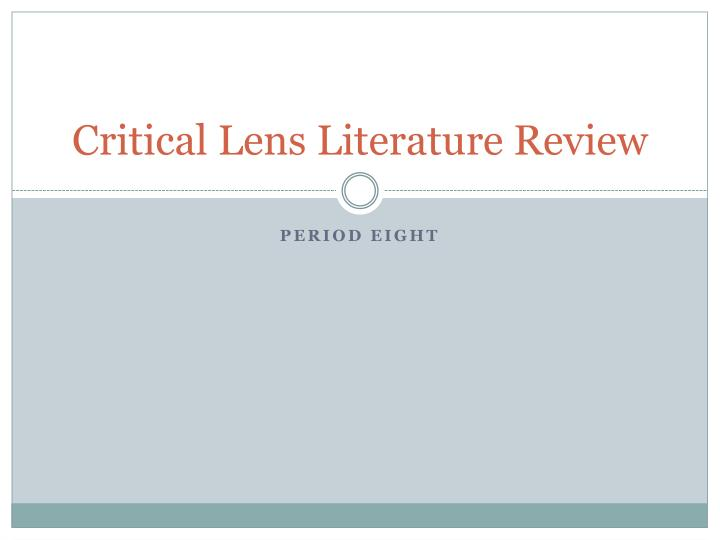 critical lens literature review