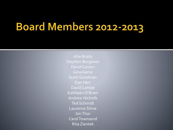 Board Members 2012-2013