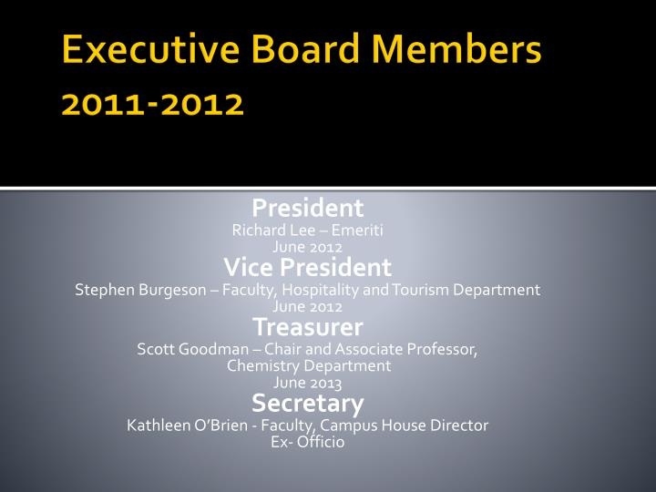 Executive Board Members 2011-2012