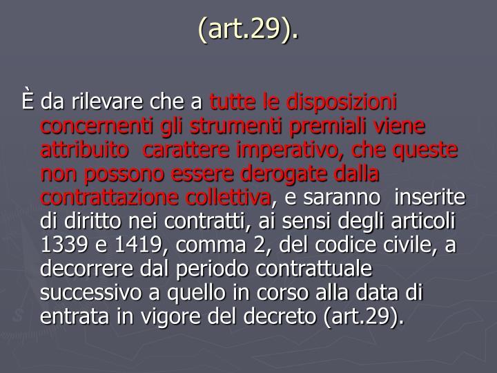 (art.29).