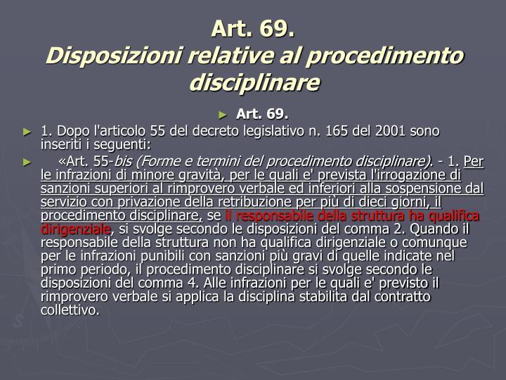 Art. 69.
