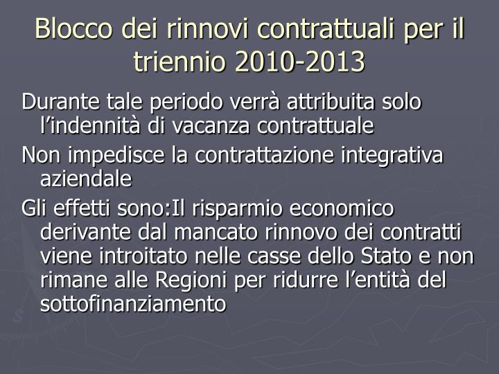 Blocco dei rinnovi contrattuali per il triennio 2010-2013