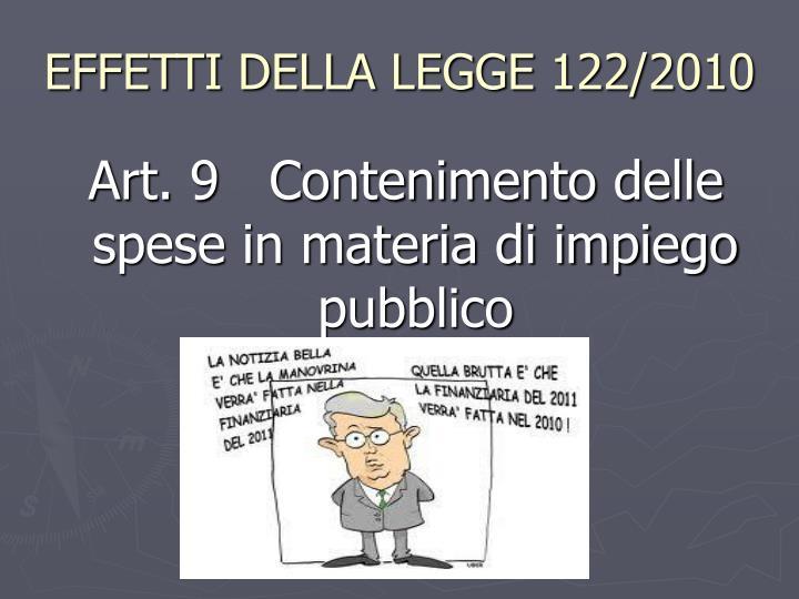 EFFETTI DELLA LEGGE 122/2010
