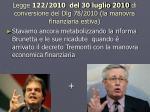 legge 122 2010 del 30 luglio 2010 di conversione del dlg 78 2010 la manovra finanziaria estiva