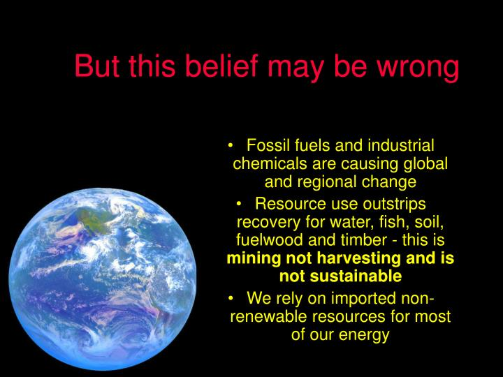 But this belief may be wrong