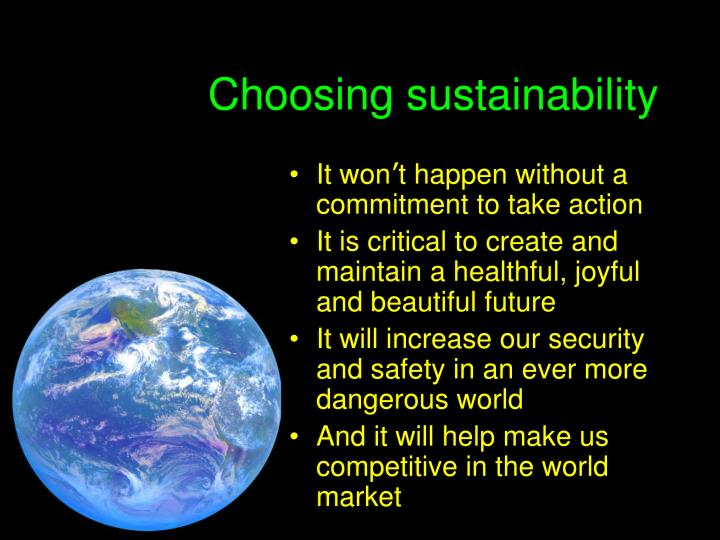 Choosing sustainability