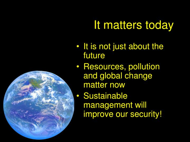 It matters today