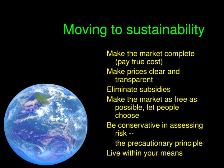 Moving to sustainability