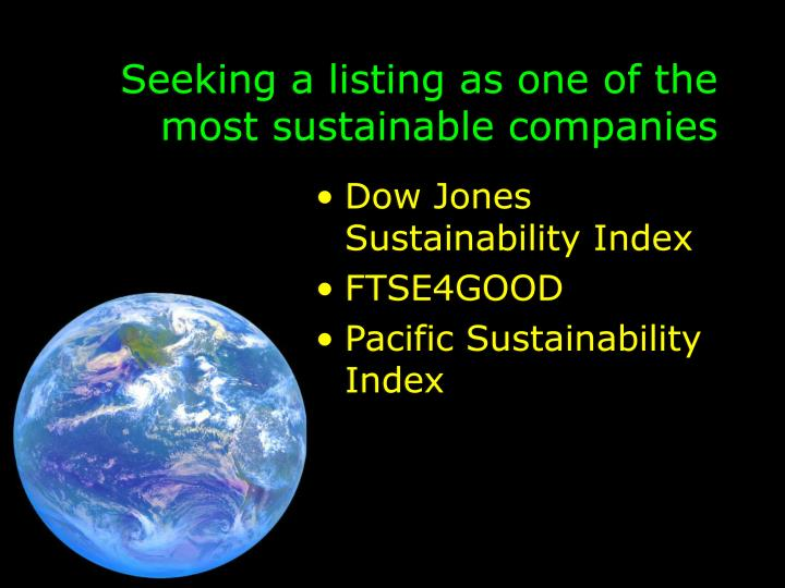 Seeking a listing as one of the most sustainable companies