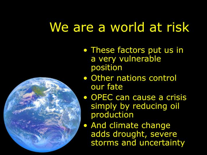 We are a world at risk