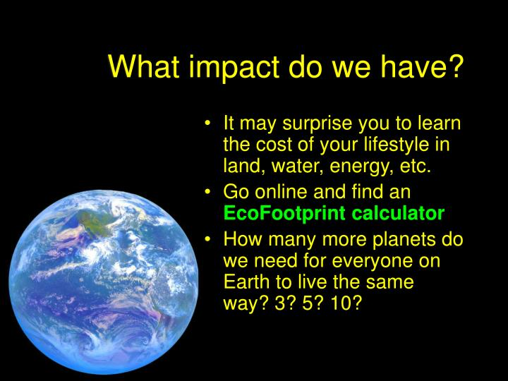 What impact do we have?
