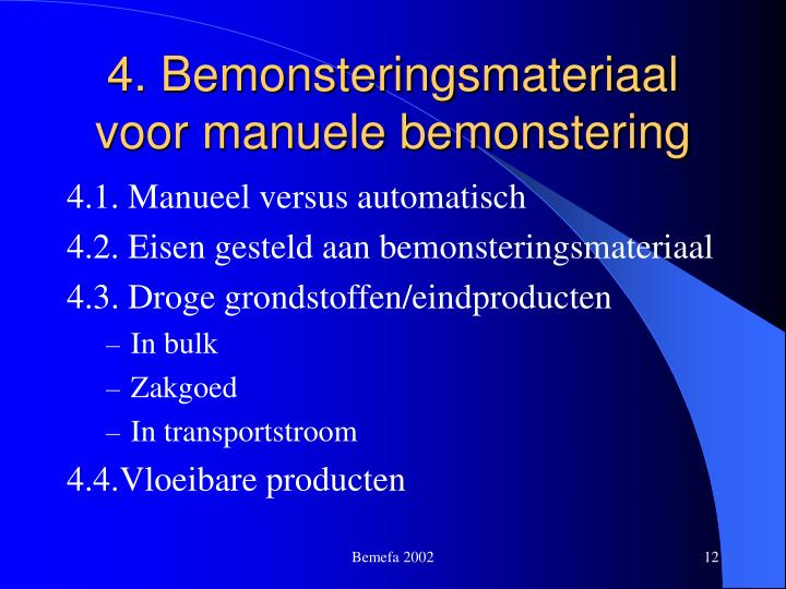 4. Bemonsteringsmateriaal voor manuele bemonstering