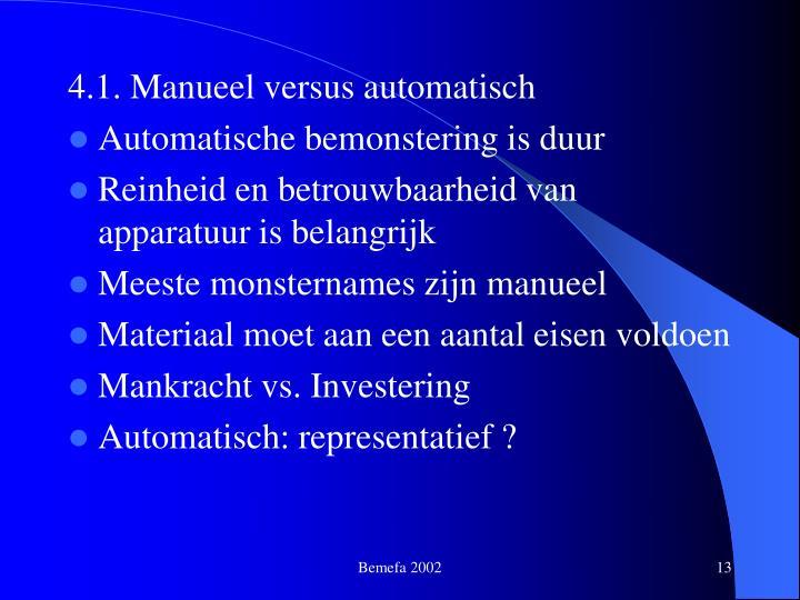4.1. Manueel versus automatisch