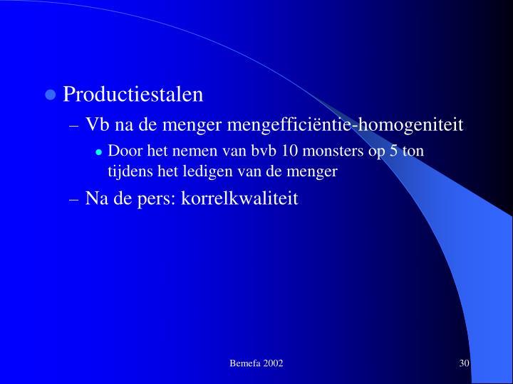 Productiestalen