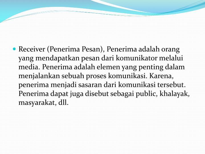 Receiver (