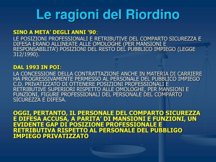 Le ragioni del Riordino
