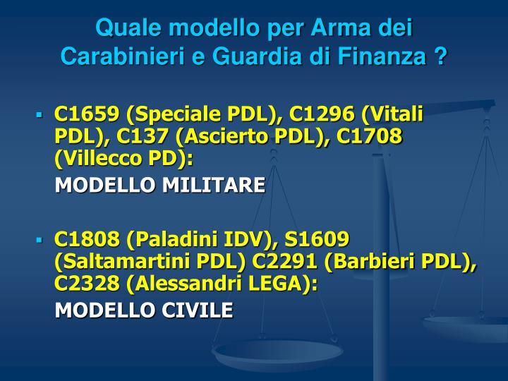 Quale modello per Arma dei Carabinieri e Guardia di Finanza ?