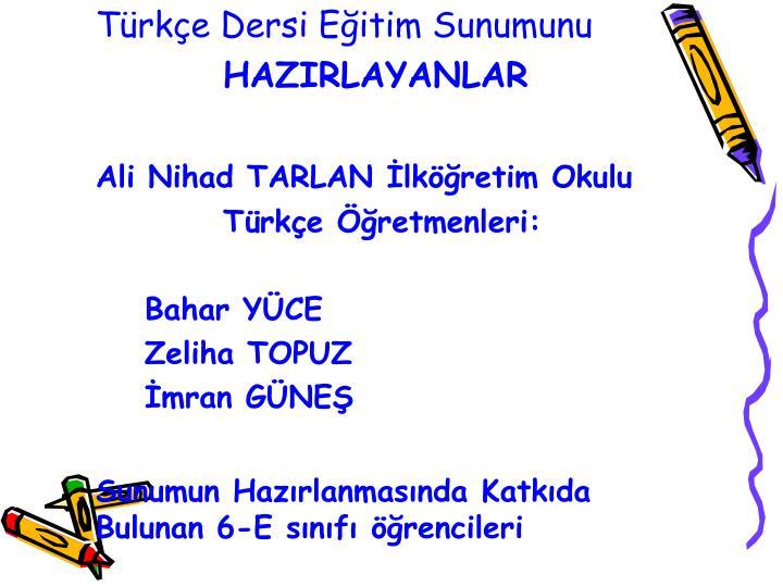Türkçe Dersi Eğitim Sunumunu