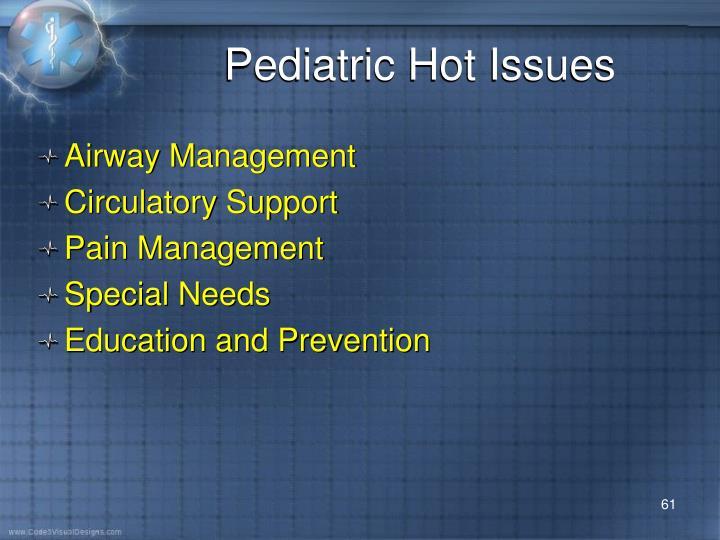 Pediatric Hot Issues