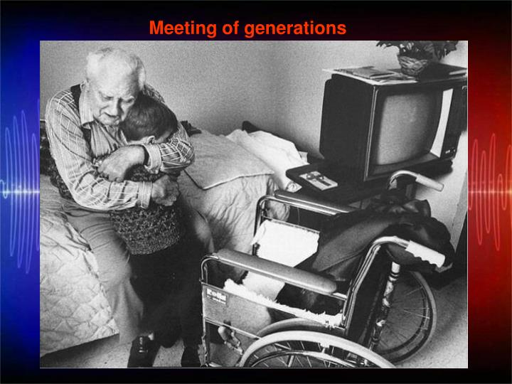Meeting of generations