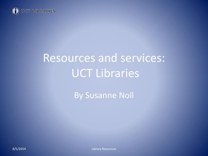 resources and services uct libraries