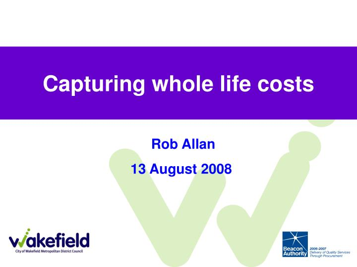 capturing whole life costs